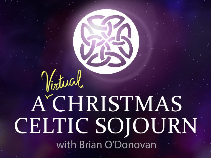 More Info for A Virtual Christmas Celtic Sojourn