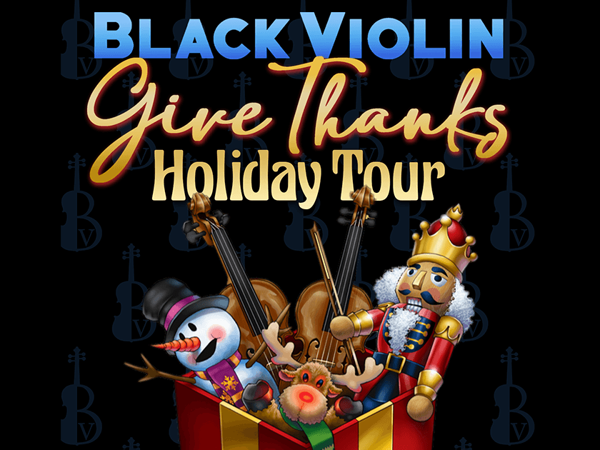 More Info for Black Violin: Give Thanks Tour