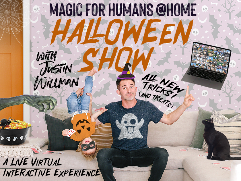 More Info for Magic for Humans (@ Home) with Justin Willman - Halloween Show!