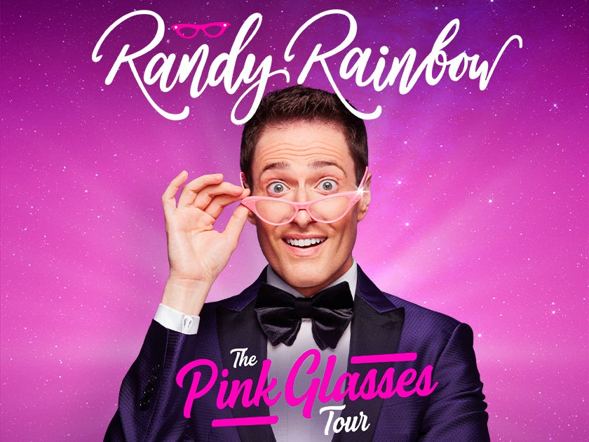 More Info for Randy Rainbow: The Pink Glasses Tour